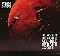 John Harris | Heaven Before All Hell Breaks Loose