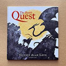 Jeffrey Alan Love | The Hero's Quest