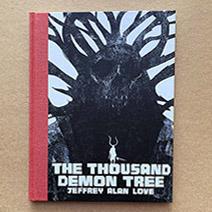 Jeffrey Alan Love | The Thousand Demon Tree